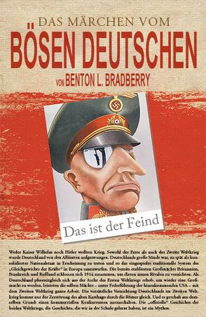 Das Märchen vom bösen Deutschen von Bradberry,  Benton L.