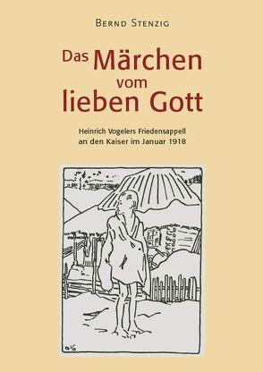 Das Märchen vom lieben Gott von Stenzig,  Bernd