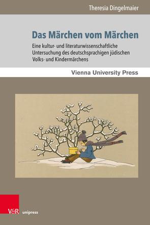 Das Märchen vom Märchen von Dingelmaier,  Theresia