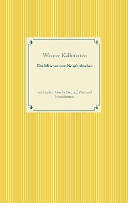 Das Märchen vom Neujahrskuchen von Kallmerten,  Werner