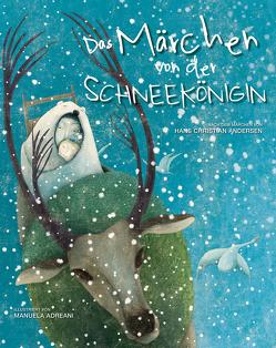 Das Märchen von der Schneekönigin von Adreani,  Manuela