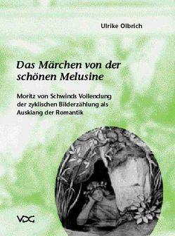 Das Märchen von der schönen Melusine von Olbrich,  Ulrike