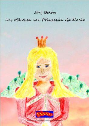 Das Märchen von Prinzessin Goldlocke von Balow,  Jörg