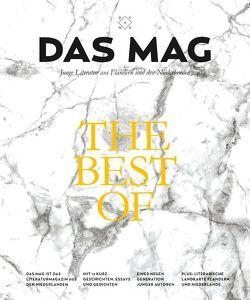 DAS MAG – The Best-of von Bakker,  Gerbrand, de Coster,  Saskia, de Vries,  Joost, Heerma van Voss,  Daan, Hofstede,  Bregje, Koch,  Herman, Lanoye,  Tom, Mutsaers,  Charlotte, Postma,  Jan, Spit,  Lize, Terrin,  Peter, Vanhauwaert,  Maud, Verhulst,  Dimitri, Versteeg,  Wytske, Wortel,  Maartje