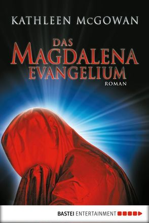 Das Magdalena-Evangelium von Först,  Barbara, McGowan,  Kathleen, Schumacher,  Rainer