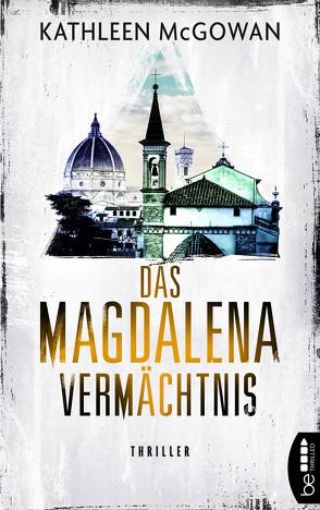 Das Magdalena-Vermächtnis von Först,  Barbara, McGowan,  Kathleen