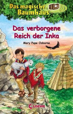 Das magische Baumhaus 58 – Das verborgene Reich der Inka von Pope Osborne,  Mary, Rahn,  Sabine, Theissen,  Petra