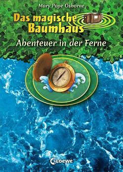 Das magische Baumhaus – Abenteuer in der Ferne von Knipping,  Jutta, Pope Osborne,  Mary, Rahn,  Sabine
