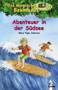 Das magische Baumhaus – Abenteuer in der Südsee von Pope Osborne,  Mary, Rahn,  Sabine, Theissen,  Petra