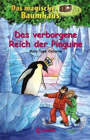 Das magische Baumhaus – Das verborgene Reich der Pinguine von Knipping,  Jutta, Pope Osborne,  Mary, Rahn,  Sabine