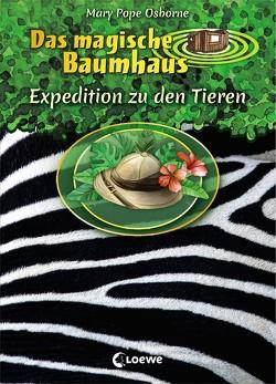 Das magische Baumhaus – Expedition zu den Tieren von Bayer,  RoooBert, Pope Osborne,  Mary, Rahn,  Sabine