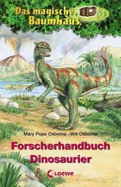 Das magische Baumhaus – Forscherhandbuch Dinosaurier von Bayer,  RoooBert, Braun,  Anne, Murdocca,  Sal, Osborne,  Will, Pope Osborne,  Mary