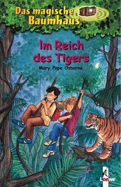 Das magische Baumhaus – Im Reich des Tigers von Bayer,  RoooBert, Pope Osborne,  Mary, Rahn,  Sabine