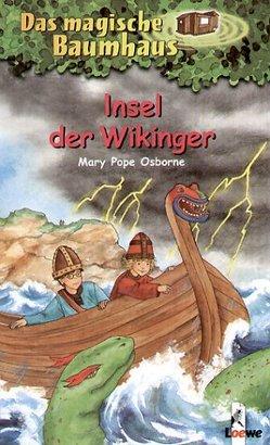 Das magische Baumhaus – Insel der Wikinger von Bayer,  RoooBert, Pope Osborne,  Mary, Rahn,  Sabine