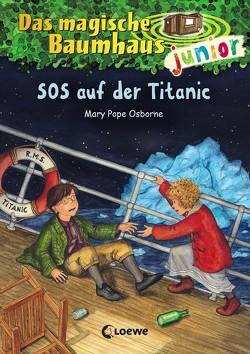 Das magische Baumhaus junior 20 – SOS auf der Titanic von Knipping,  Jutta, Pope Osborne,  Mary, Rahn,  Sabine
