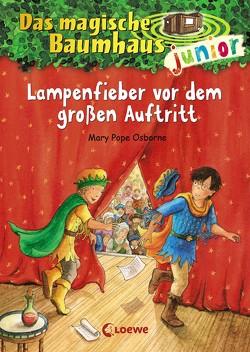 Das magische Baumhaus junior 23 – Lampenfieber vor dem großen Auftritt von Knipping,  Jutta, Pope Osborne,  Mary, Rahn,  Sabine