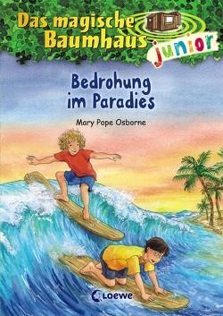 Das magische Baumhaus junior 25 – Bedrohung im Paradies von Knipping,  Jutta, Pope Osborne,  Mary, Rahn,  Sabine