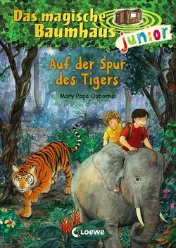 Das magische Baumhaus junior – Auf der Spur des Tigers von Knipping,  Jutta, Pope Osborne,  Mary, Rahn,  Sabine