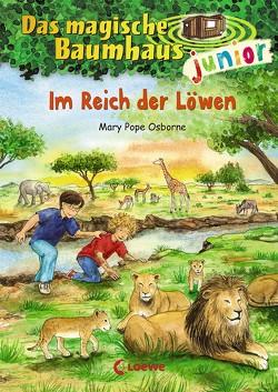 Das magische Baumhaus junior – Im Reich der Löwen von Knipping,  Jutta, Pope Osborne,  Mary, Rahn,  Sabine