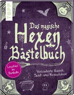 Das magische Hexen-Bastelbuch von Schmitt,  Gudrun