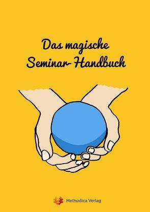 Das magische Seminar-Handbuch von Zoll,  Artur