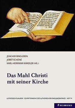 Das Mahl Christi mit seiner Kirche von Kandler,  Karl H, Ringleben,  Joachim, Schöne,  Jobst