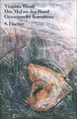 Das Mal an der Wand von Frisch,  Marianne, Reichert,  Klaus, Walitzek,  Brigitte, Wenner,  Claudia, Woolf,  Virginia, Zimmer,  Dieter E.