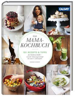Das Mama-Kochbuch von Schmitz,  Hannah
