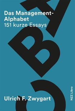 Das Management-Alphabet von Zwygart,  Ulrich