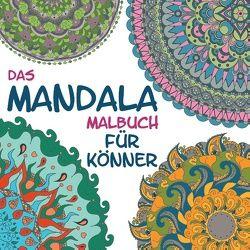 Das Mandala Malbuch für Könner von Mancini,  Christiano
