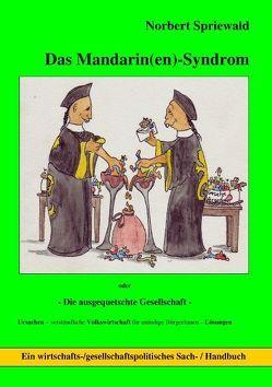 Das Mandarin(en)-Syndrom von Spriewald,  Norbert