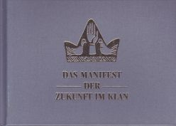 Das Manifest der Zukunft im Klan von Lammla,  Uwe, Schühly,  Wolfgang