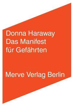 Das Manifest für Gefährten von Fahim,  Amir, Haraway,  Donna, Theodor,  Jennifer Sophia