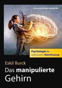 Das manipulierte Gehirn von Burck,  Eskil