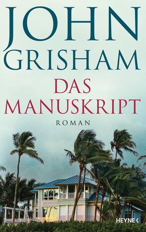 Das Manuskript von Grisham,  John, Reiter,  Bea