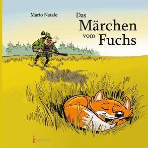 Das Märchen vom Fuchs von Natale,  Mario