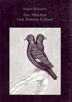 Das Märchen vom Prinzen Cobzang. von Bielmeier,  Roland, Schuh,  Dieter