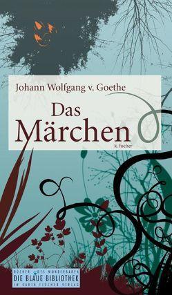 Das Märchen von Goethe,  Johann W von