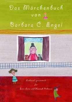 Das Märchenbuch von Barbara C. Engel von Engel,  Barbara