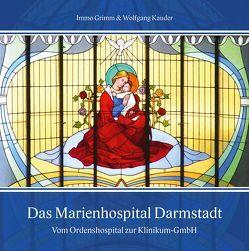 Das Marienhospital Darmstadt von Grimm,  Immo, Kauder,  Wolfgang