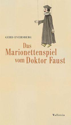 Das Marionettenspiel vom Doktor Faust von Eversberg,  Gerd