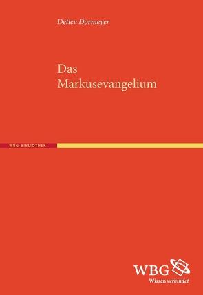 Das Markusevangelium von Dormeyer,  Detlev