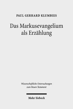 Das Markusevangelium als Erzählung von Klumbies,  Paul-Gerhard