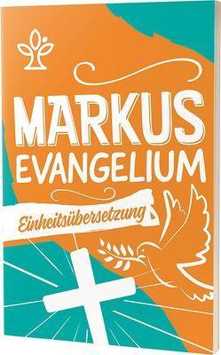 Das Markusevangelium – Jugendausgabe
