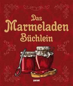 Das Marmeladenbüchlein von garant Verlag GmbH