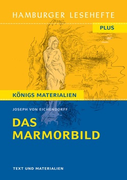 Das Marmorbild von Eichendorff,  Joseph von