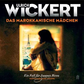 Das marokkanische Mädchen von Wickert,  Ulrich