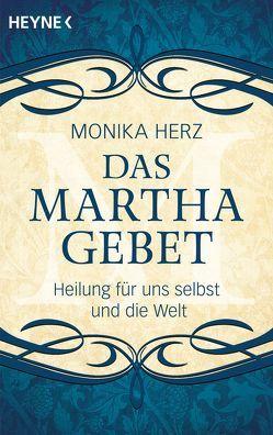Das Martha-Gebet von Herz,  Monika