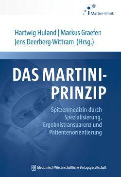DAS MARTINI-PRINZIP von Deerberg-Wittram,  Jens, Graefen,  Markus, Huland,  Hartwig
