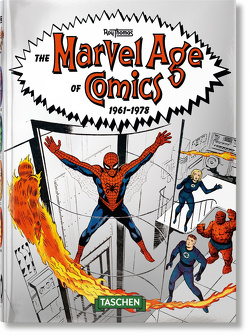 The Marvel Age of Comics 1961–1978 – 40th Anniversary Edition von Thomas,  Roy